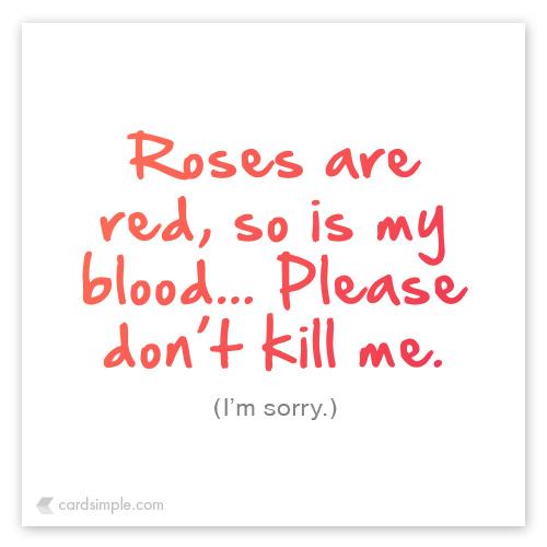 don't kill me...