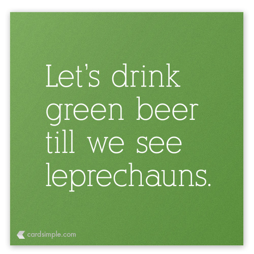 If leprechauns exist, we'll find them. You know, for science.