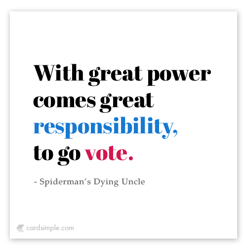Vote, for Spiderman's Uncle.
